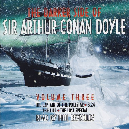 The Darker Side of Sir Arthur Conan Doyle: Volume 3 audiobook cover art