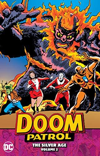 Doom Patrol: The Silver Age Vol. 2: The Silver Age Volume 2