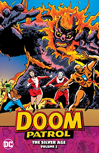 Doom Patrol 2: The Silver Age: The Silver Age Volume 2