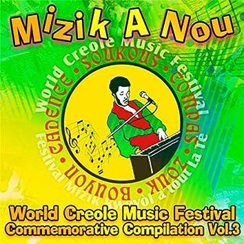Mizik a Nou: World Creole Music Festival Commemorative Compilation, Vol. 3