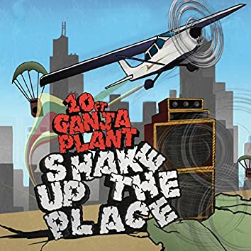 Shake Up The Place