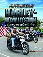Harley-Davidson: An All-American Legend (Motorcycles: A Guide to the World's Best Bikes)