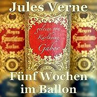 Fünf Wochen im Ballon Hörbuch