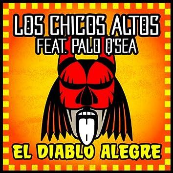 El Diablo Alegre (feat. Palo Q'Sea)