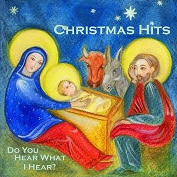 Merry Christmas - Christmas Hits - Do You Hear What I Hear?