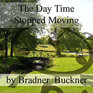 The Day Time Stopped Moving audiobook cover art