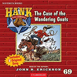 The Case of the Wandering Goats                   By:                                                                                                                                 John R. Erickson                               Narrated by:                                                                                                                                 John R. Erickson                      Length: 2 hrs and 22 mins     50 ratings     Overall 4.7
