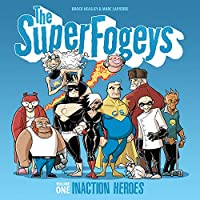 The Superfogeys 1: Inaction Heroes