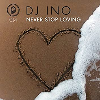 Never Stop Loving EP