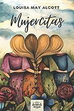 Mujercitas (Spanish Edition)