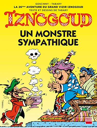Iznogoud - tome 26 - Un monstre sympathique (BANDE DESSINEE)