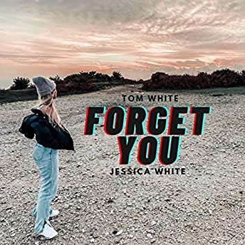 Forget You (feat. Jessica White)