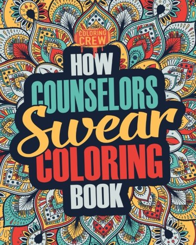 How Counselors Swear Coloring Book