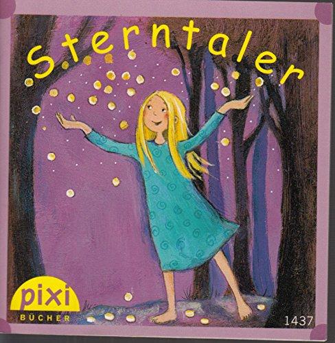 Sterntaler - Pixi-Buch Nr. 1437 - Sonderausgabe für den Pixi-Adventskalender 2008