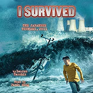 I Survived the Japanese Tsunami, 2011     I Survived, Book 8              Auteur(s):                                                                                                                                 Lauren Tarshis                               Narrateur(s):                                                                                                                                 Janet Song                      Durée: 1 h et 12 min     1 évaluation     Au global 4,0