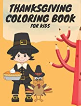 Thanksgiving Coloring Book For Kids: A Collection of Fun and Cute Happy Thanksgiving Day | Coloring Pages for Kids | Toddl...