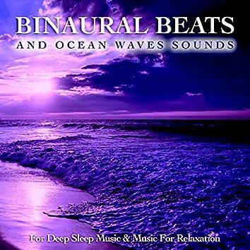 Sleeping Music: Binaural Beats & Ocean Waves Sounds For Deep Sleep Music & Music For Relaxation
