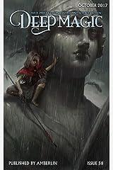 Deep Magic October 2017 Kindle Edition