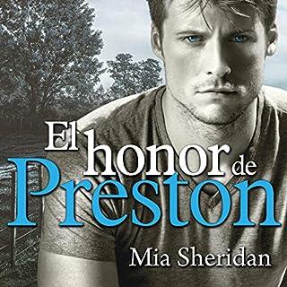 El honor de Preston [Preston's Honor]                   著者:                                                                                                                                 Mia Sheridan                               ナレーター:                                                                                                                                 Dave Ramos,                                                                                        Luzza Rodríguez                      再生時間: 11 時間  11 分     レビューはまだありません。     総合評価 0.0