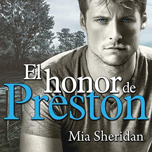 El honor de Preston [Preston's Honor]                   De :                                                                                                                                 Mia Sheridan                               Lu par :                                                                                                                                 Amalia Romero,                                                                                        Gema Abad,                                                                                        Hugo Carrasco                      Durée : 11 h et 17 min     Pas de notations     Global 0,0