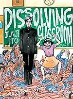 Dissolving Classroom de Junji Ito