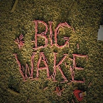 Big Wake
