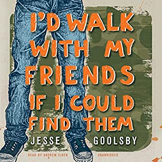 I'd Walk with My Friends If I Could Find Them audiobook cover art