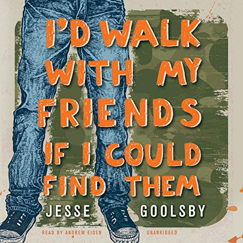 I'd Walk with My Friends If I Could Find Them copertina
