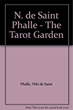 N. de Saint Phalle - The Tarot Garden