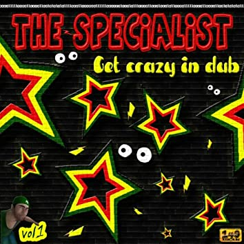 The Specialist - Get Crazy in Dub