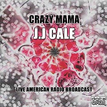 Crazy Mama (Live)
