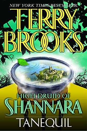 High Druid of Shannara: Tanequil: 2