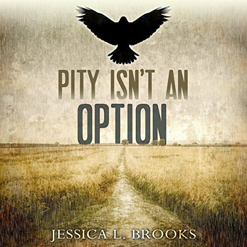 Pity Isn't an Option audiobook cover art