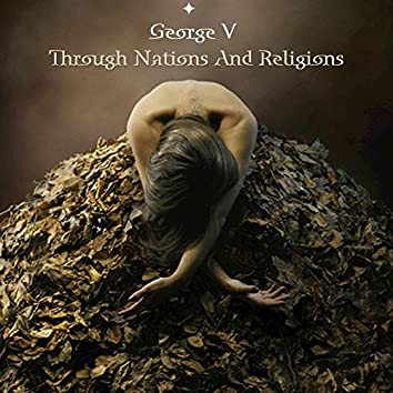 Through Nations And Religions