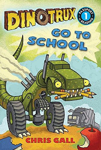 Dinotrux Go to School: Level 1 (Passport to Reading Level 1)