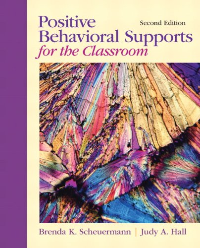 Positive Behavioral Supports for the Classroom (2nd Edition)