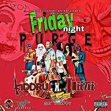 Friday Night Purge