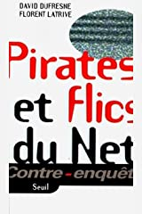 Pirates et flics du net Broché