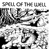 Spell of the Well