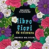 libro fiori da colorare: (libro da colorare per adulti mandala )25 disegni ,mandala fiori da colorare per adulti ,bambini, facili e complessi