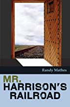 Mr. Harrison's Railroad