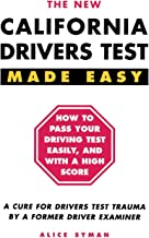 California Drivers Test Made Easy: By a Former Driver Examiner