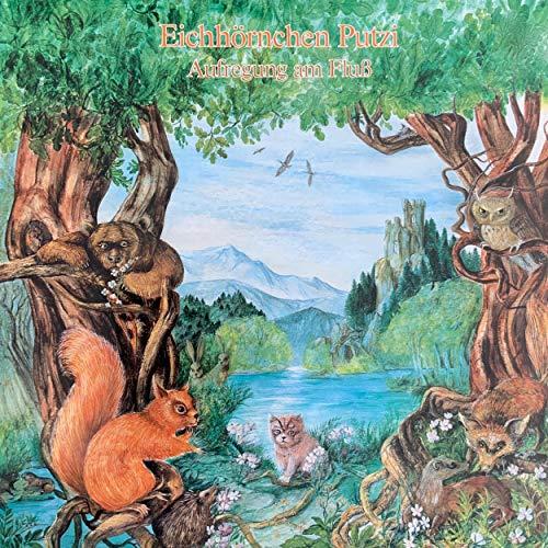 『Eichhörnchen Putzi - Aufregung am Fluss』のカバーアート