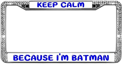 GND Auto License Plate Frame,Rust Free License Plate Frame for Women Keep Calm Because I'm Batman License Plate Frame Place on Any Car or Vehicle Fits All US License (Screws Included)