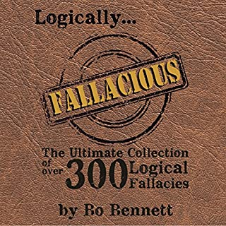 Logically Fallacious: The Ultimate Collection of Over 300 Logical Fallacies audiobook cover art
