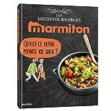 Marmiton Qu'est ce qu'on mange ce soir ? Les recettes incontournables
