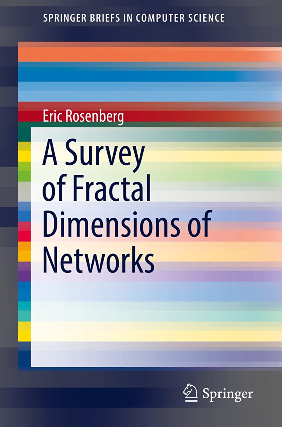 液化する編集するパンA Survey of Fractal Dimensions of Networks (SpringerBriefs in Computer Science) (English Edition)