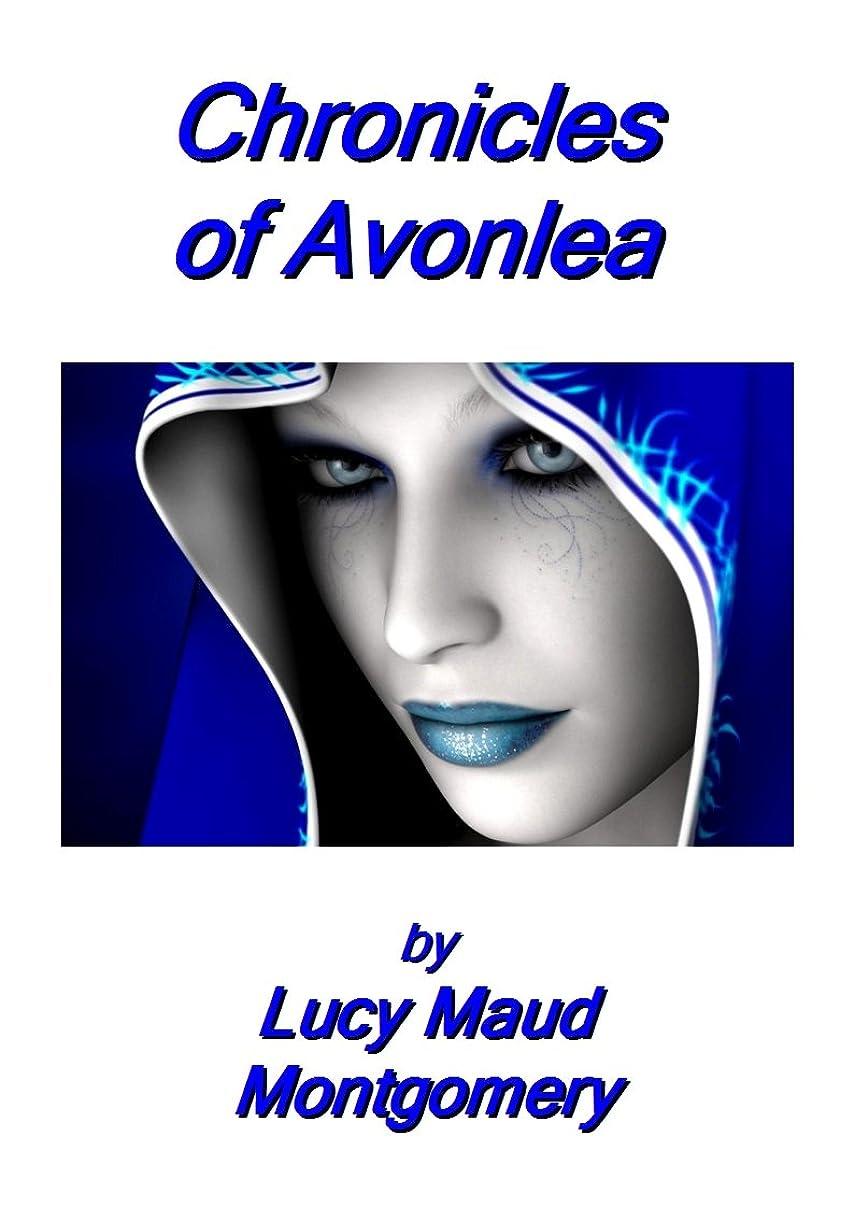 勧めるシニス五月Chronicles of Avonlea with illustrations and annotations (English Edition)