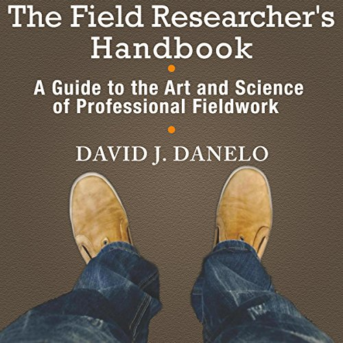The Field Researcher's Handbook audiobook cover art
