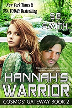 Hannah's Warrior: Science Fiction Romance (Cosmos' Gateway Book 2) by [S.E. Smith]